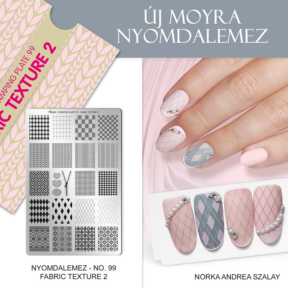 Moyra Körömnyomda lemez 99 Fabric Texture 2 inspiráció