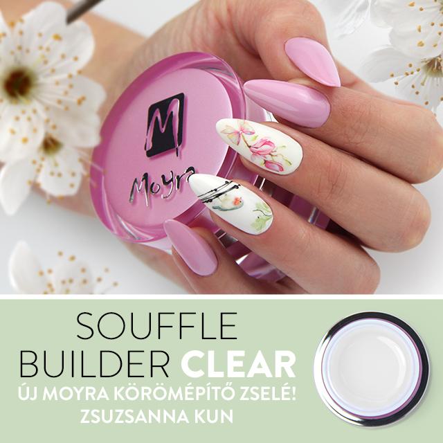 Megérkezett a Moyra Souffle Builder Clear körömépítő zselé!